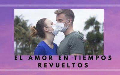 Amor en tiempos revueltos